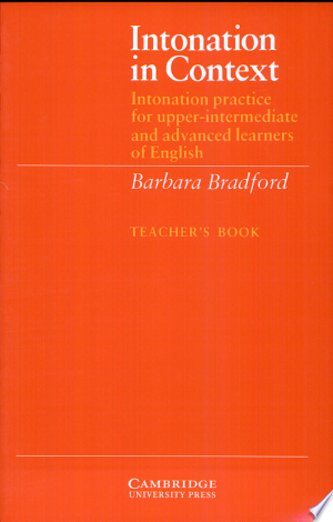 Intonation in Context Teacher's Book: Intonation Practice for Upper-intermediate and Advanced Learners of English - ISBN:9780521319157