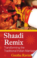 Shaadi Remix  Transforming the Traditional Indian Marriage