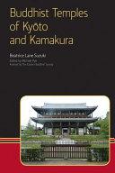 Buddhist Temples of Kyōto and Kamakura
