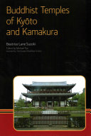 Buddhist Temples of Kyoto and Kamakura