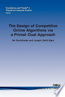 The Design of Competitive Online Algorithms Via a Primal Dual Approach