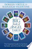 The Big Book Of Angel Tarot : virtue and radleigh valentine follow up their groundbreaking...