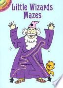 Little Wizards Mazes