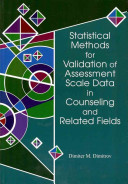 Statistical Methods For Validation Of Assessment Scale Data In Counseling