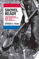 Shovel Ready View The New Deal Period A Fascinating