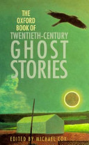 The Oxford Book of Twentieth-century Ghost Stories