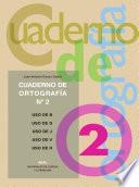 Cuadernos de ortografía 2