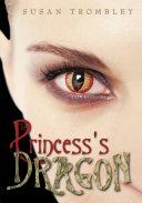 The Princess s Dragon