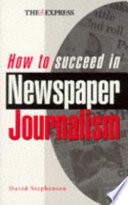How to Succeed in Newspaper Journalism