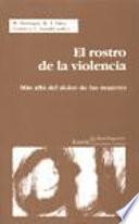 El rostro de la violencia