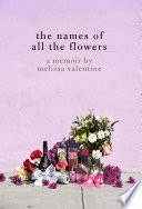 The Names of All the Flowers Book PDF
