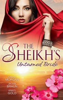 The Sheikh's Untamed Bride Layla Princess Of Tazkhan Her Arranged
