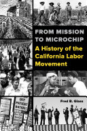 From Mission to Microchip The Labor History Of The