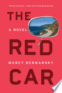 The Red Car  A Novel