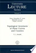 Topological Invariants of Plane Curves and Caustics