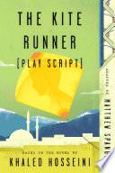 The Kite Runner  Play Script