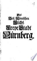 Des Heil  R  mischen Reichs Freye Stadt N  rnberg
