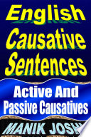 English Causative Sentences: Active and Passive Causatives
