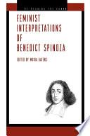Feminist Interpretations of Benedict Spinoza