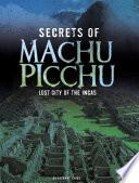 Secrets of Machu Picchu
