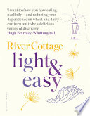 River Cottage Light   Easy