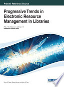 Progressive Trends in Electronic Resource Management in Libraries