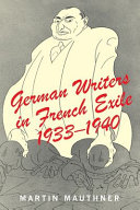 German Writers in French Exile  1933 1940