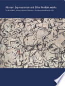 Abstract Expressionism And Other Modern Works