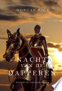 Nacht Van De Dapperen Koningen En Tovenaars Boek 6