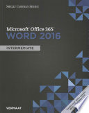 Shelly Cashman Microsoft Office 365 & Word 2016: Intermediate