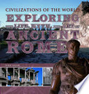 Exploring the Life  Myth  and Art of Ancient Rome