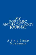 My Forensic Anthropology Journal