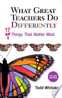 What Great Teachers Do Differently: Seventeen Things that Matter Most