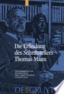 Die Erfindung des Schriftstellers Thomas Mann