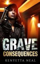 Grave Consequences Book PDF