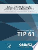 Tip 61 Behavioral Health Services For American Indians And Alaska Natives