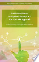 Parkinson S Disease Management Through Ict The Rempark Approach