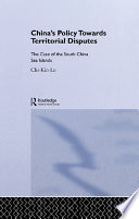 China's Policy Towards Territorial Disputes : has been involved in more than one territorial...