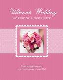 The Ultimate Wedding Workbook   Organizer