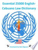 Essential 25000 English Cebuano Law Dictionary