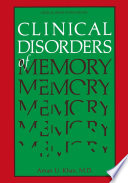 Clinical Disorders of Memory