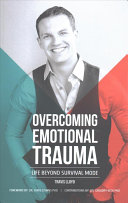 Overcoming Emotional Trauma