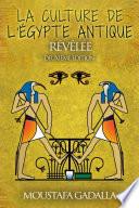 L'ecriture Et L'art De L'egypte Ancienne par Moustafa Gadalla