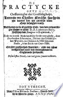De Practycke ofte Oeffeninghe der Godsaligheyt ... In onse Nederlandtsche sprake ouer-gheset, door Euerhardum Schuttenium, etc. G.L.