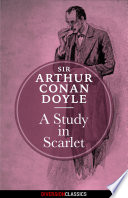A Study in Scarlet (Diversion Classics) by Sir Arthur Conan Doyle