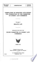 Compilation Of Selected Acts Within The Jurisdiction Of The Committee On Energy And Commerce
