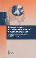 Komplexe Systeme und Nichtlineare Dynamik in Natur und Gesellschaft