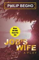 Job s Wife  A Play
