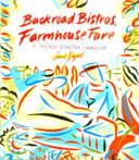 Backroad Bistros  Farmhouse Fare