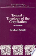 Toward a Theology of the Corporation